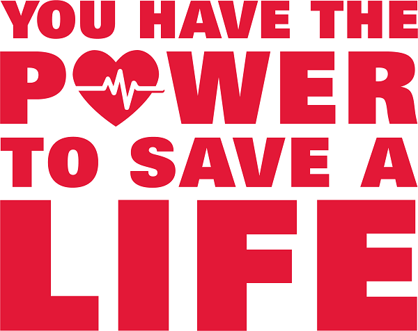 You have the power to save a life
